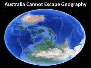 Australia cannot escape geography