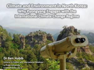 Ben Habib_ANU Korea Update 2013_Climate and Environment in North Korea_